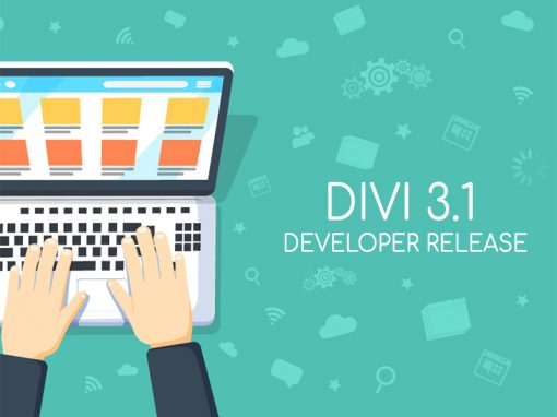 Divi 3.1 Developer Release