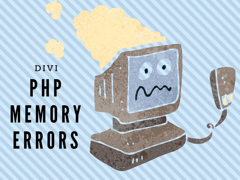 Divi PHP Memory Error